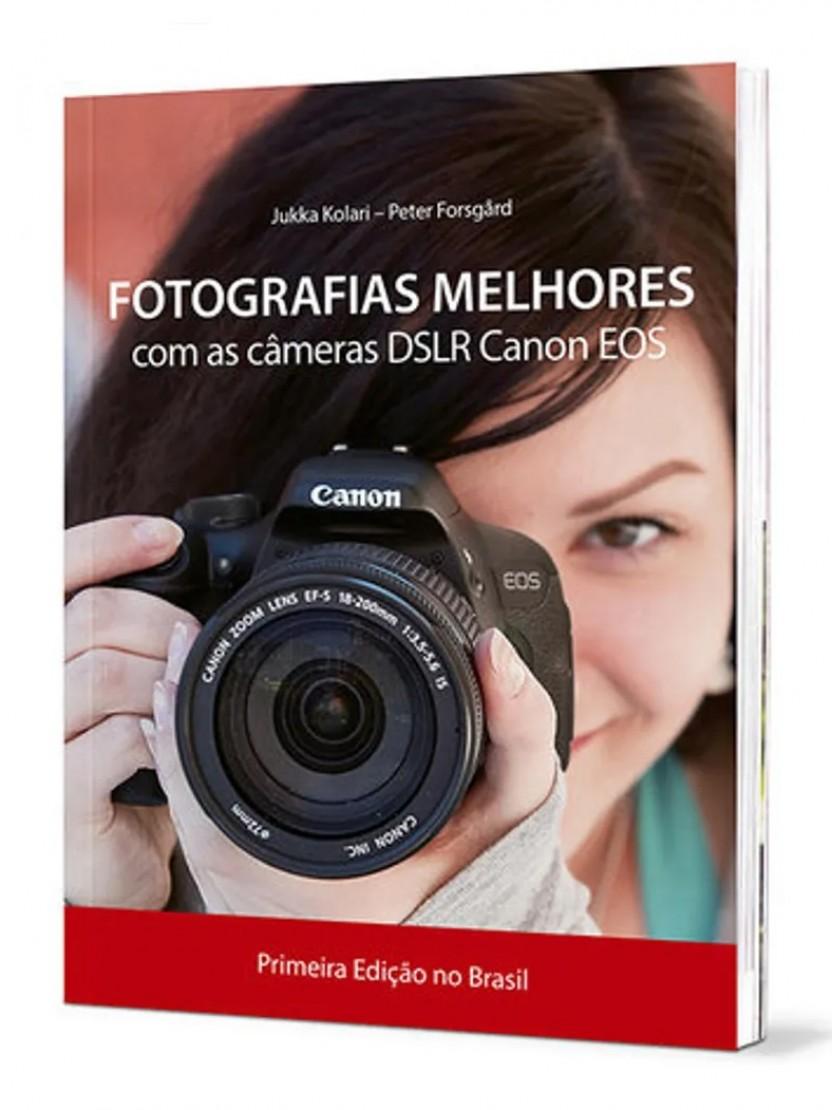 Fotografias Melhores com as câmeras DSLR Canon EOS popup